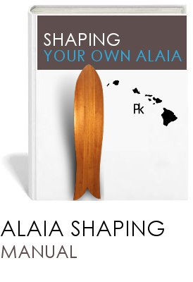Shaping Your Own Alaia Manual